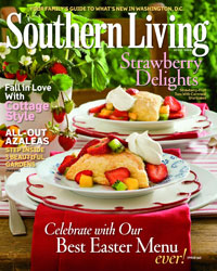 Southern Living Magazine – April 2009